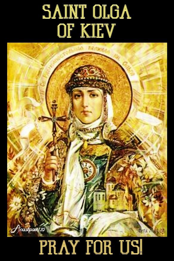st olga of kiev pray for us 11 july 2020