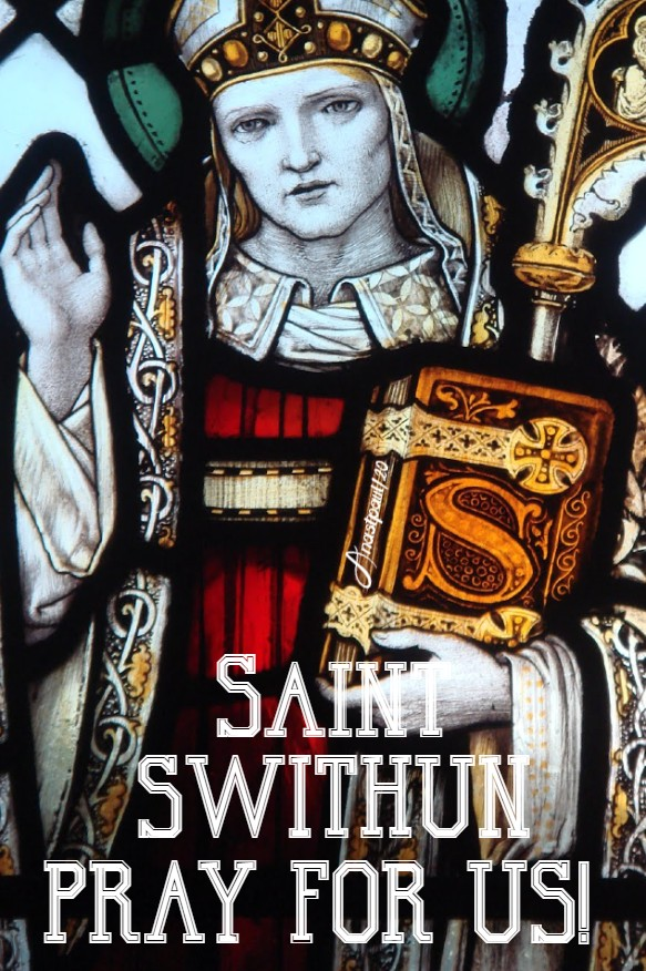 st swithun pray for us 2 july 2020