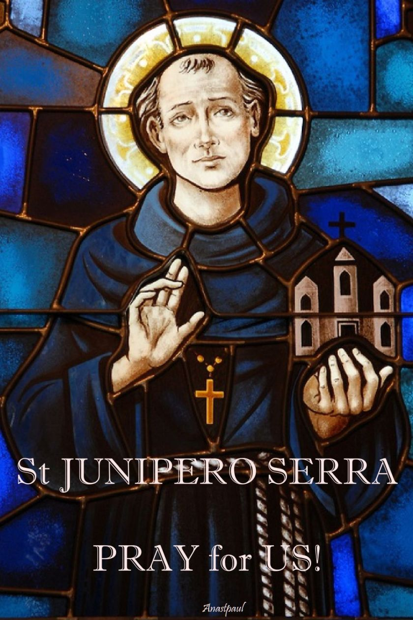 stjuniperoserra-pray-for-us - 1 July 2017 and 2020