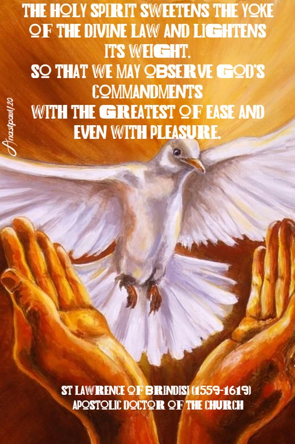 the holy spirit - st lawrence of brindisi 21 july 2020