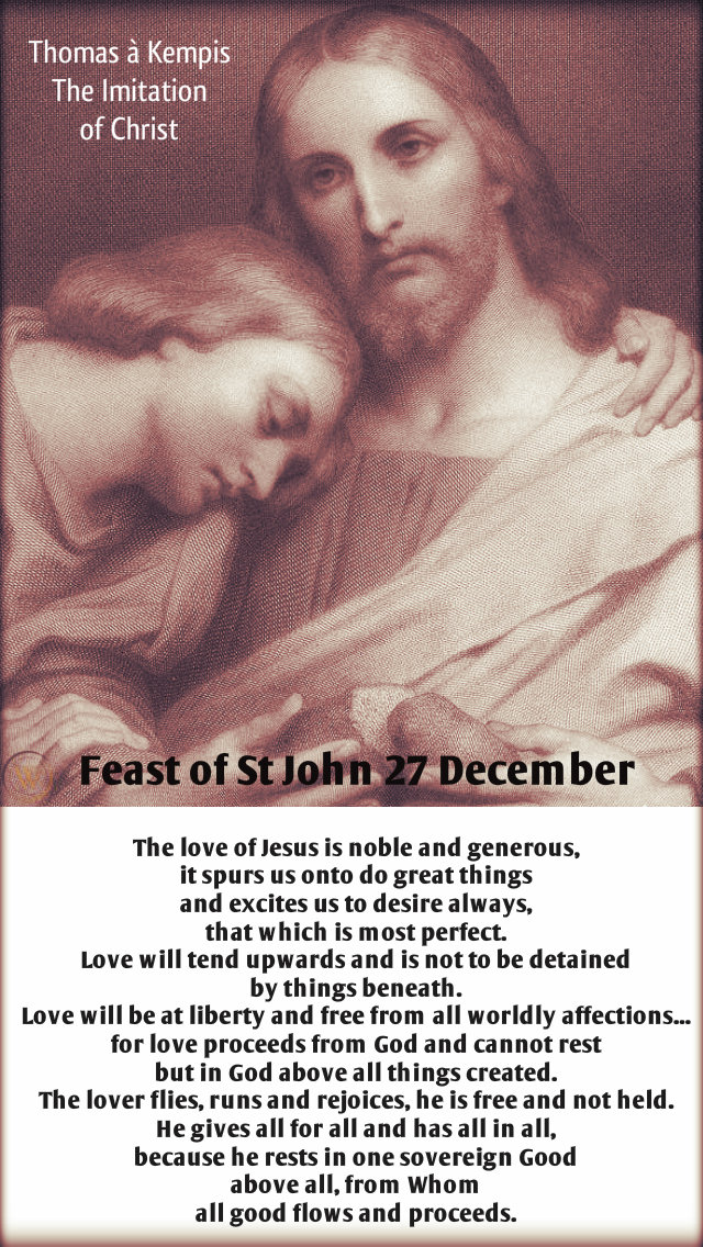 the-love-of-jesus-st-john-27-dec-2019-thomas-a-kempis and 8 july 2020