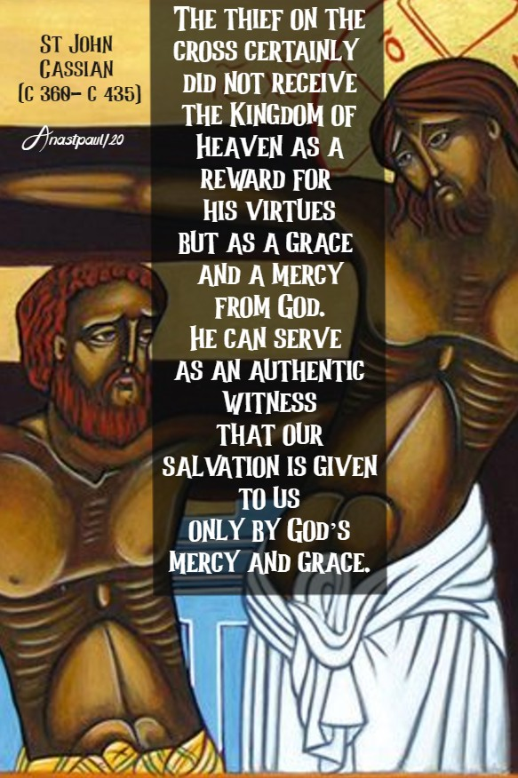 the thief on the cross - st john cassian 23 july 2020