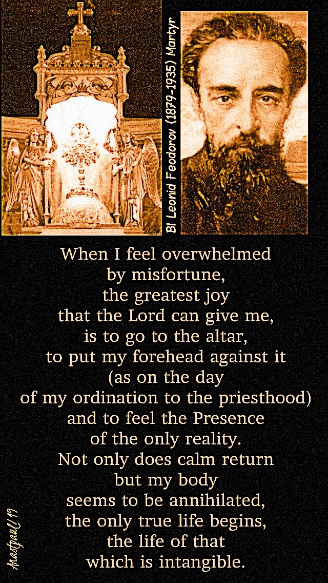 when-i-feel-overwhelmed-by-misfortune-bl-leonid-feodorov-7-march-2019-and-27-nov-2019 and 10 july 2020