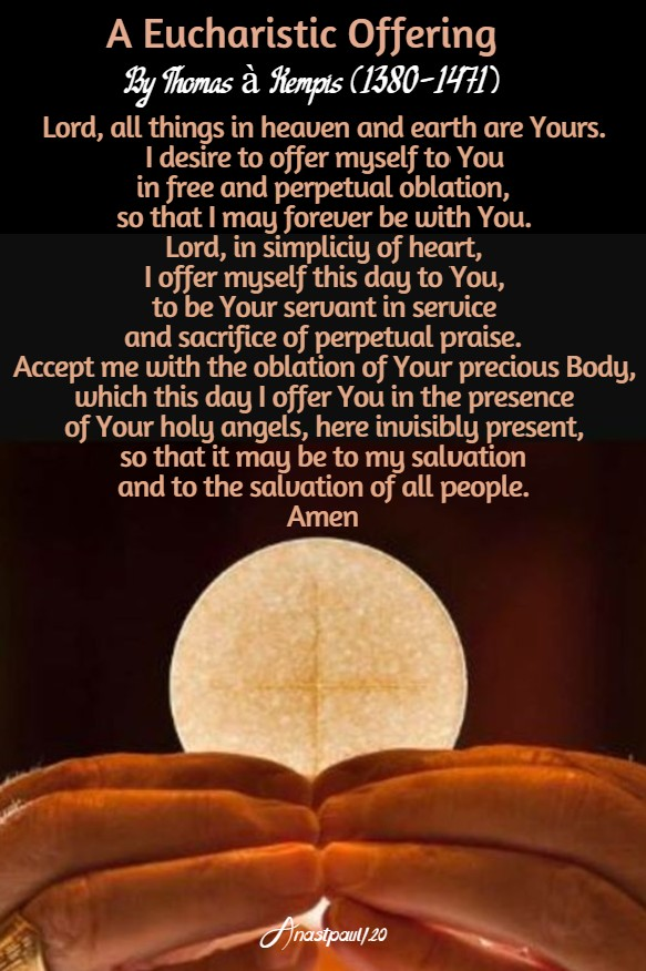 a eucharistic offering - 8 aug 2020 by thomas a kempis