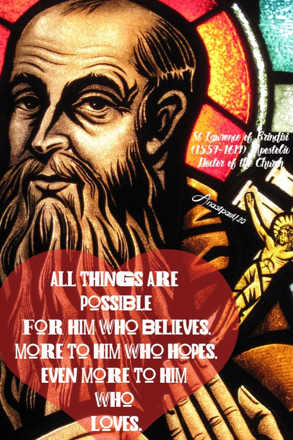 all things are possible - st lawrence of brindisi 21 july 2020