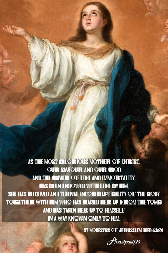 as the most glorious mothr of christ - st modestus of jerusalem 15 aug 2020 assumption