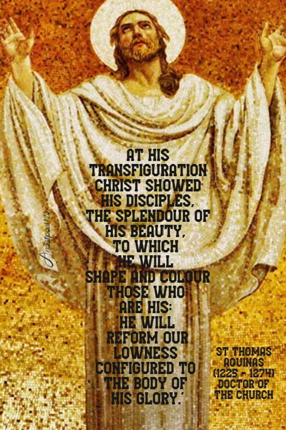 at his transfiguration - st thomas aquinas 6 aug 2020