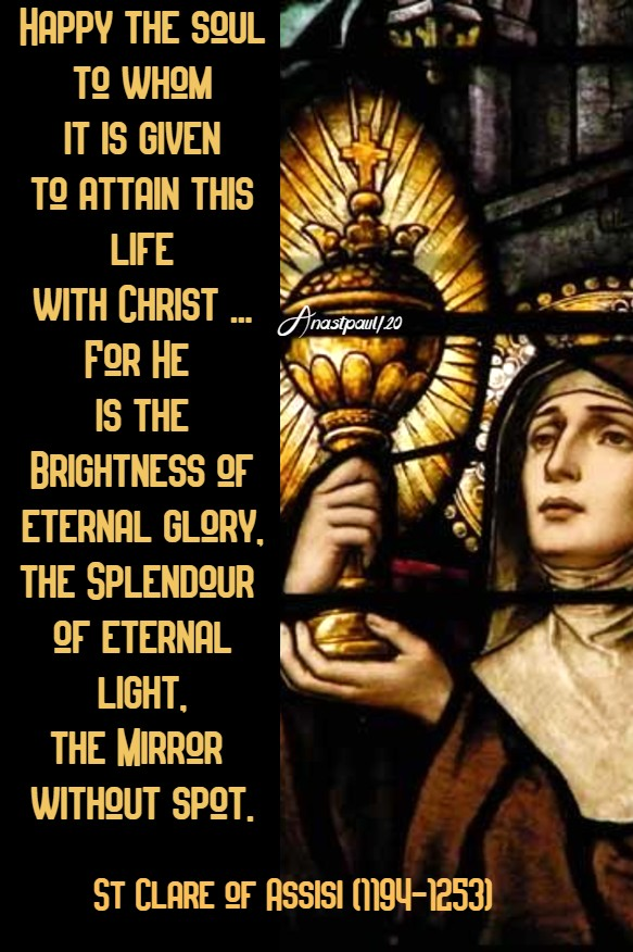happy the soul - st clare of assisi 11 aug 2020