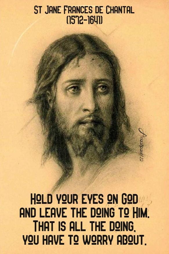hold your eyes on god - st jane france de chantal 12 aug 2020