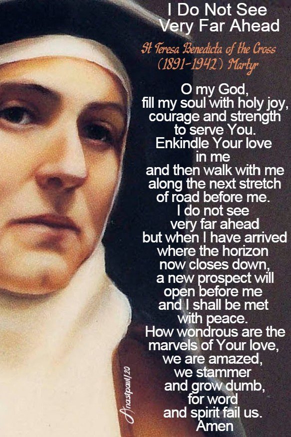 i do not see very far ahead - st teresa benedicta of the cross 7 aug 2020