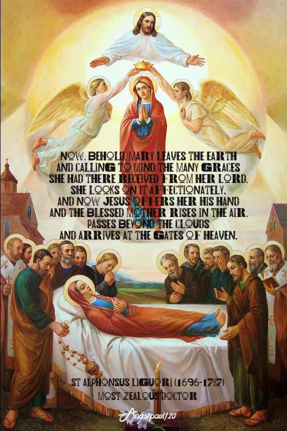 now behold mary leaves the earth - st alphonsus 15 aug 2020 assumption