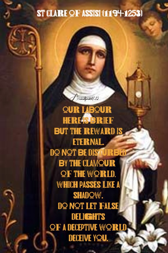 our labour here is brief - st clare of assisi 11 aug 2020