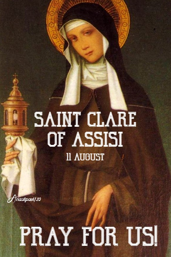 st clare of assisi pray for us 11 aug 2020