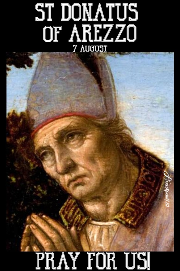 st donatus of arezzo pray for us 7 aug 2020