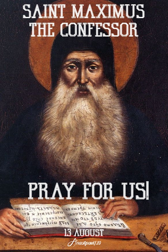 st maximus the confesor pray for us 13 aug 2020