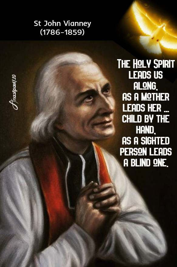 the holy spirit leads us along - st john vianney 4 aug 2020