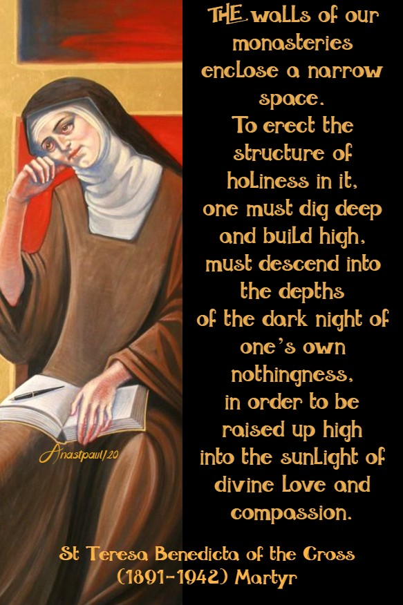 the walls of our monastery - st teresa benedicta 9 aug 2020