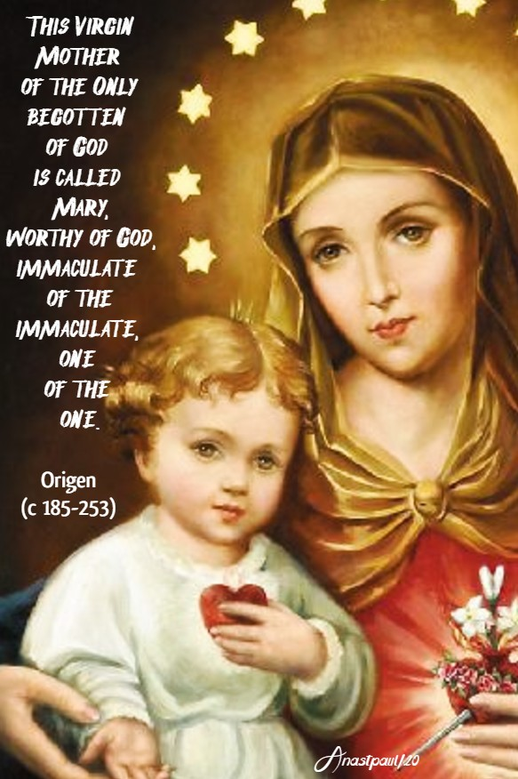 this virgin mother of the only begotten of god is called mary - origen 20 june 2020